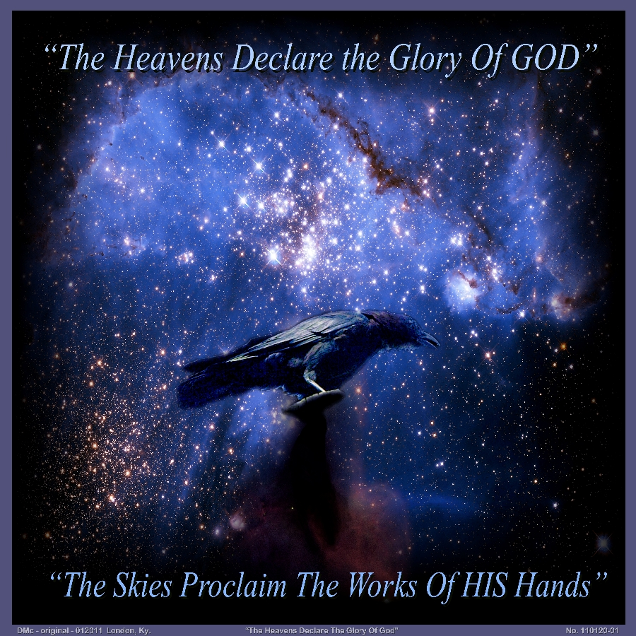 The Heaven God's Glory Do Declare - Dwight Armstrong