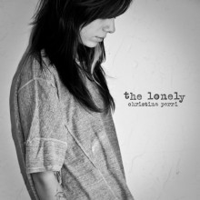 The Lonely - Christina Perri