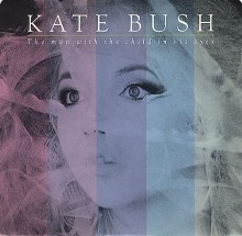 The Man With The Child In His Eyes - Kate Bush