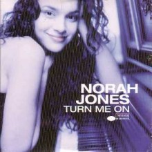 Turn Me On - Norah Jones