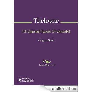 Ut Queant Laxis - Jean Titelouze