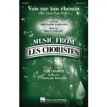 Vois Sur Ton Chemin - Les Choristes
