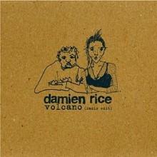 Volcano - Damien Rice