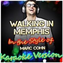 Walking In Memphis - Marc Cohn