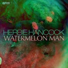 Watermelon Man - Herbie Hancock