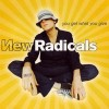 You Only Get What You Give - New Radicals