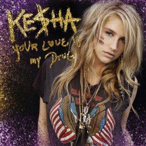 Your Love Is My Drug - Kesha