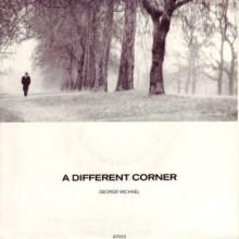 A Different Corner - George Michael