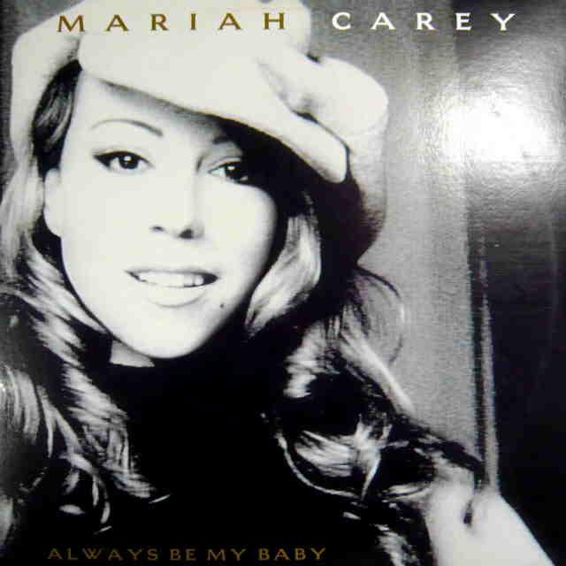 Always Be My Baby - Mariah Carey