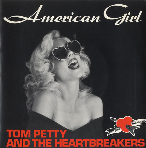 American Girl - Tom Petty