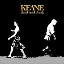 Bend And Break - Keane
