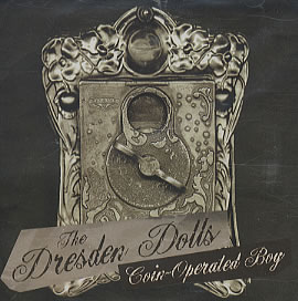 Coin Operated Boy - Dresden Dolls