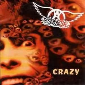 Crazy - Aerosmith