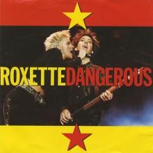 Dangerous - Roxette