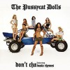 Don't Cha - Pussycat Dolls