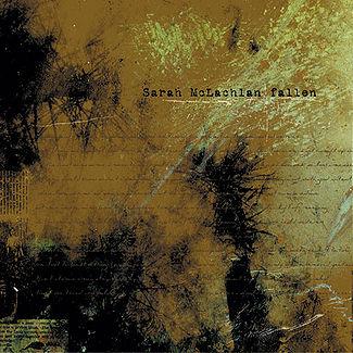 Fallen - Sarah Mclachlan