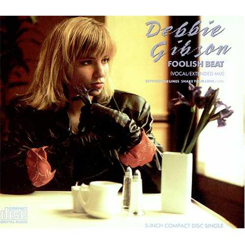 Foolish Beat - Debbie Gibson