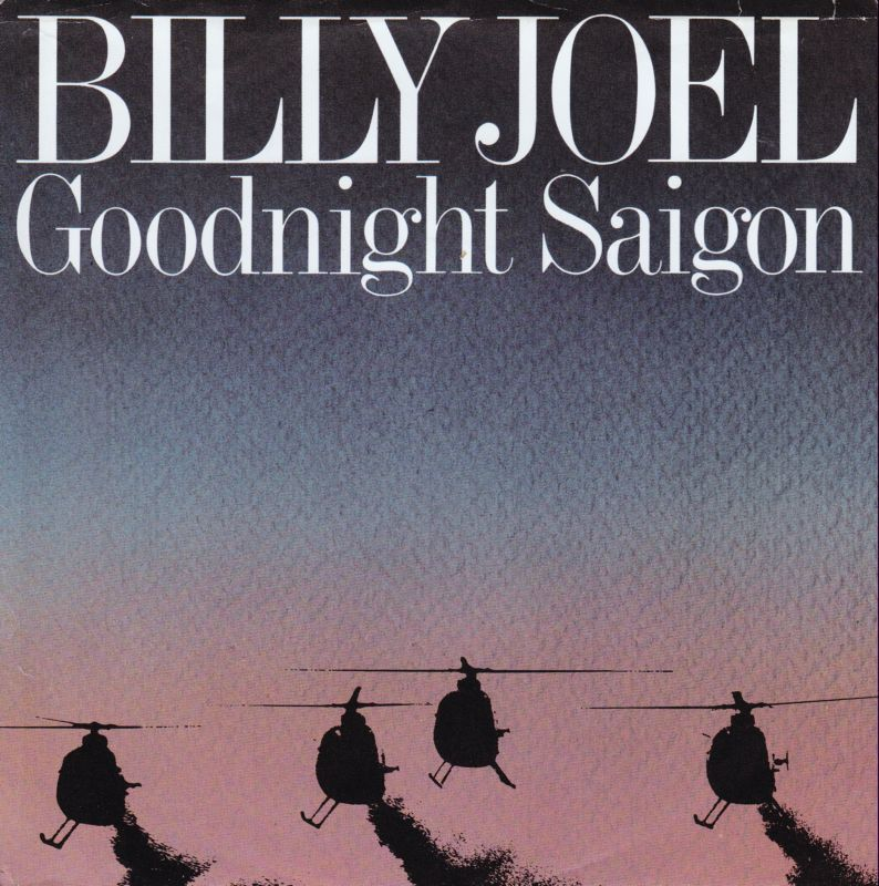 Goodnight Saigon - Billy Joel