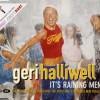 It's Raining Men - Geri Halliwell