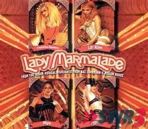 Lady Marmelade - Moulin Rouge