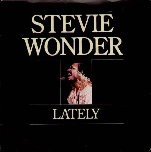 Lately - Stevie Wonder