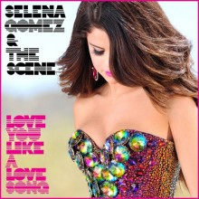 Love You Like a Love Song - Selena Gomez