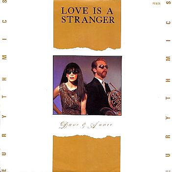 Love is a Stranger - Eurythmics