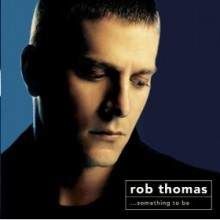 Now Comes The Night - Rob Thomas