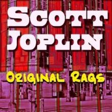 Original Rags - Scott Joplin