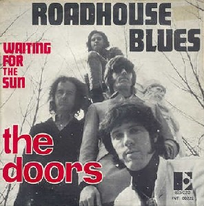 Roadhouse Blues - The doors