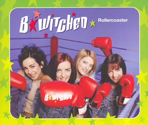 Rollercoaster - B*Witched