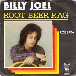 Root Beer Rag - Billy Joel