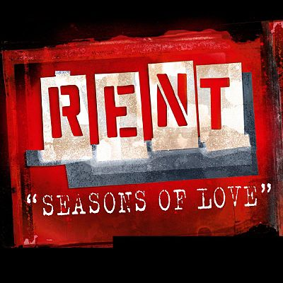 Seasons Of Love - Rent