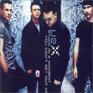 Stuck in a Moment You Can't Get Out Of - U2