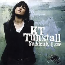 Suddenly I See - KT Tunstall