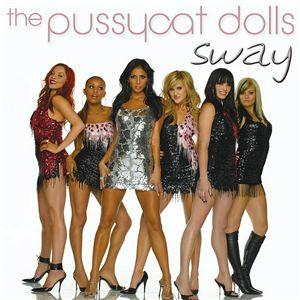 Sway - Pussycat Dolls