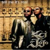 Tell Me Its Real - Kci & Jojo