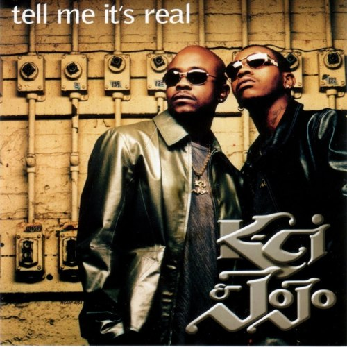Tell Me Its Real - Kci & Jojo