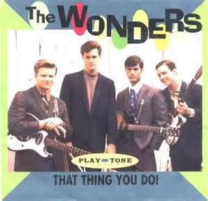 That Thing You Do! - The Wonders