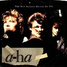 The Sun Always Shines on T.V. - A-ha
