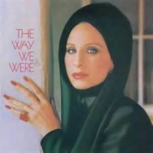 The Way We Were - Barbra Streisand