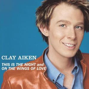 This Is The Night - Clay Aiken