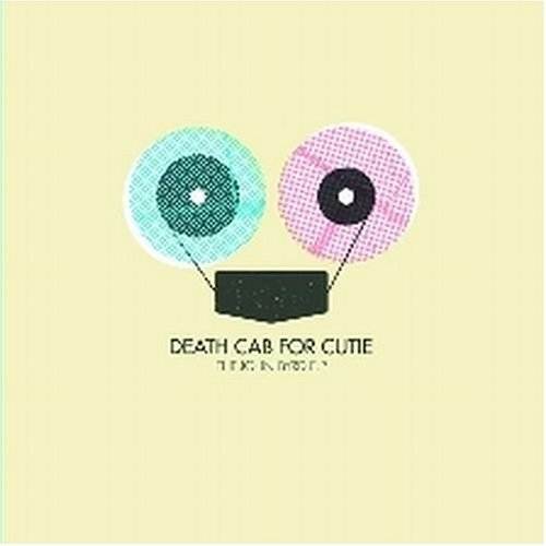 Tiny Vessels - Death Cab for Cutie