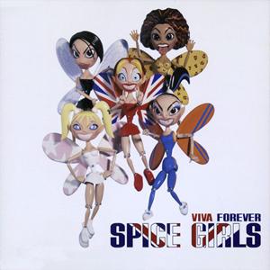 Viva Forever - Spice Girls