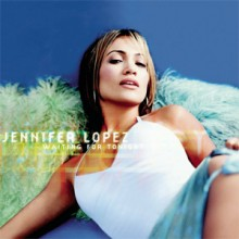 Waiting for Tonight - Jennifer Lopez