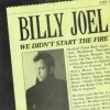 We Didn't Start the Fire - Billy Joel