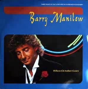 When October Goes - Barry Manilow