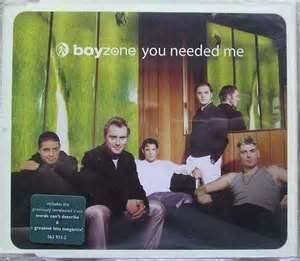 You Needed Me - Boyzone