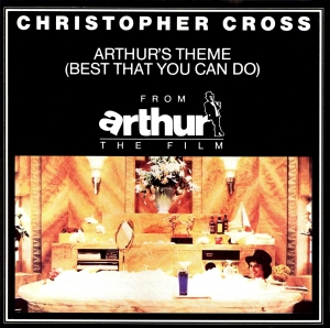 Arthur's Theme - Christopher Cross