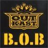 B.O.B - Outkast